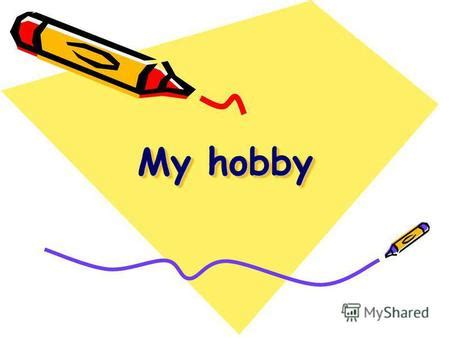 Essay describe your favourite hobby